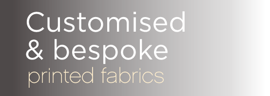 Customised & bespoke printed fabrics